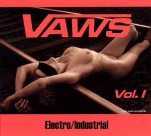 VARIOUS ARTISTS (SYNTH / ELECTRO) - VAWS VOL. 1 Electro/Industrial compilation, Elegant Machinery, Pouppée Fabrikk, Dive a.o. (CD)