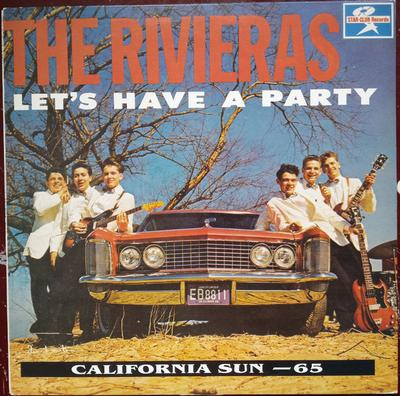 THE RIVIERAS - LET'S HAVE A PARTY 1989 Reissue (LP)