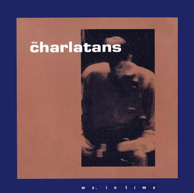 """CHARLATANS, THE - ME. IN TIME / Occupation H. Monster UK Original Pressing (7"""")"""
