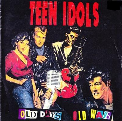 """TEEN IDOLS - OLD DAYS OLD WAYS Limited Edition Red Vinyl Pressing (7"""")"""