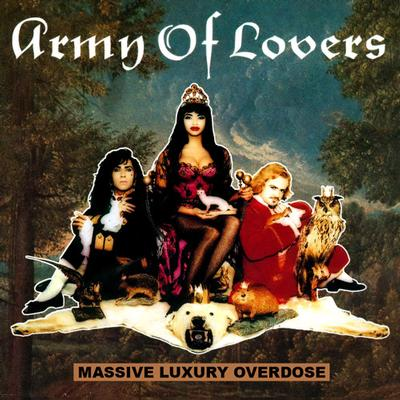 ARMY OF LOVERS - MASSIVE LUXURY OVERDOSE Swedish pressing (LP)