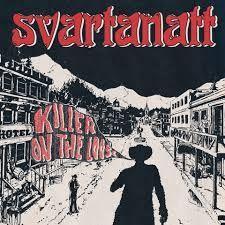 "SVARTANATT - KILLER ON THE LOOSE (7"")"