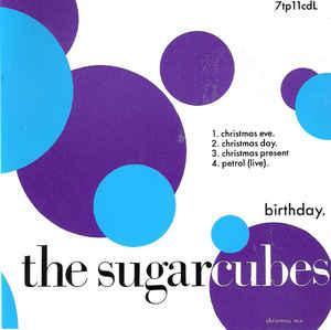 SUGARCUBES, THE - BIRTHDAY (CHRISTMAS MIX) (CDM)