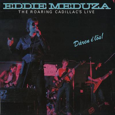 MEDUZA, EDDIE - DÅREN É LÖS Rare Swedish Pressing (LP)