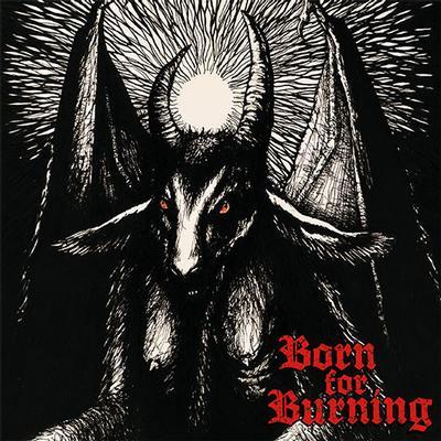 "BORN FOR BURNING - S/T Black Vinyl Pressing, 525 Copies Made (7"")"