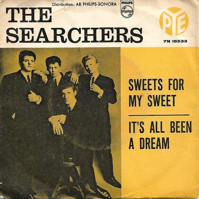 """SEARCHERS, THE - SWEETS FOR MY SWEET / IT'S ALL BEEN A DREAM Swedish ps (yellow) (7"""")"""