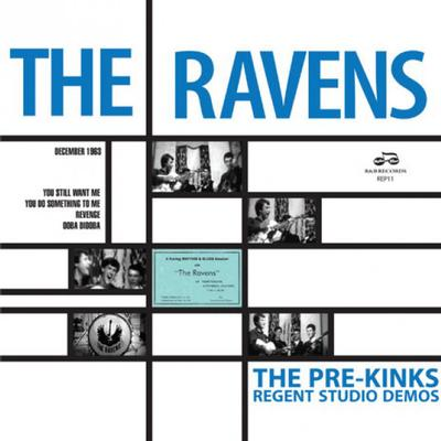"RAVENS, THE (PRE-KINKS) - THE RAVENSIZE SESSION (THE PRE-KINKS REGENT STUDIO DEMOS) RSD2018 (7"")"