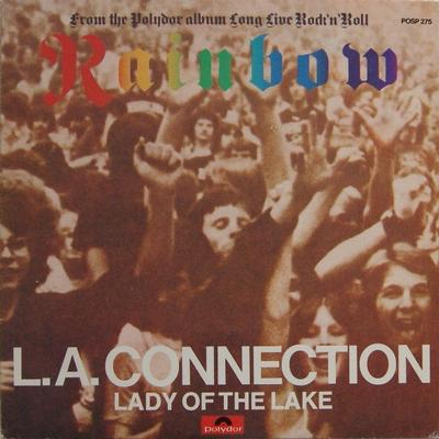 """RAINBOW - L.A. CONNECTION / Lady Of The Lake (7"""")"""