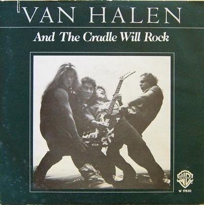"""VAN HALEN - AND THE CRADLE WILL ROCK / Could This Be Magic? (7"""")"""