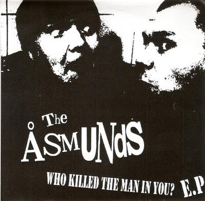 """ÅSMUNDS, THE - WHO KILLED THE MAN IN YOU? EP Handnumbered Sleeve Of 500 Copies (7"""")"""