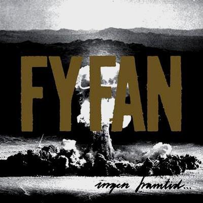 """FY FAN - INGEN FRAMTID FÖR ALLTID Black Vinyl Pressing With """"Malmö Stad"""" Postcard (7"""")"""