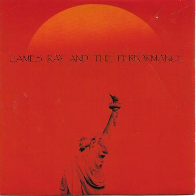 """JAMES RAY AND THE PERFORMANCE - TEXAS / MOUNTAIN VOICES UK ps (7"""")"""