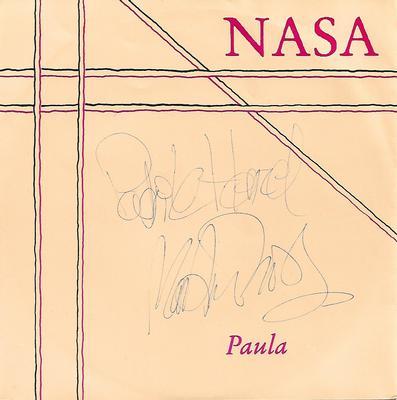 "NASA - PAULA / BALLADE POUR PAULA Signed by Henzel and Thors (7"")"