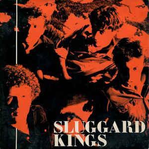 """SLUGGARD KINGS - TELL ME / No Lies (7"""")"""