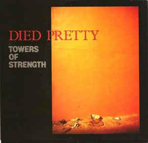 """DIED PRETTY - TOWERS OF STRENGHT / From A Buick 6 (7"""")"""