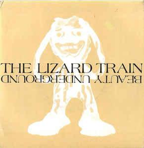 """THE LIZARD TRAIN - BEAUTY UNDERGROUND / The Day The Sky Went Black (7"""")"""