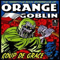 ORANGE GOBLIN - COUPE DE GRACE 3 Sided (side D etched) coloured vinyl (2LP)