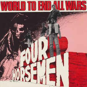 """FOUR HORSEMEN - WORLD TO END ALL WARS / Perfect Sound (7"""")"""
