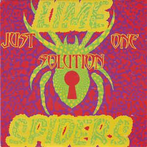 """LIME SPIDERS - JUST ONE SOLUTION / DRIP OUT (7"""")"""