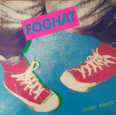 "FOGHAT - TIGHT SHOES US Original Pressing With ""Foghat""-Sticker On Sleeve (LP)"