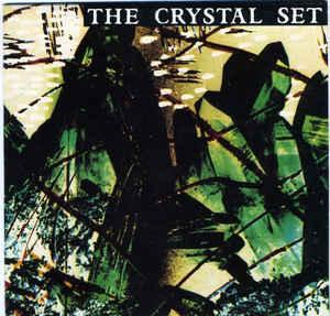 "THE CRYSTAL SET - A DROP IN THE OCEAN / She Counts Up The Days (7"")"
