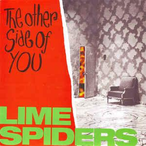 """LIME SPIDERS - THE OTHER SIDE OF YOU / Can't You Read My Mind (7"""")"""