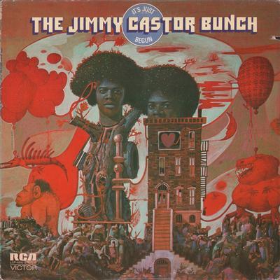 THE JIMMY CASTOR BUNCH - IT'S JUST BEGUN U.S. pressing, pre-Hip Hop classic (LP)