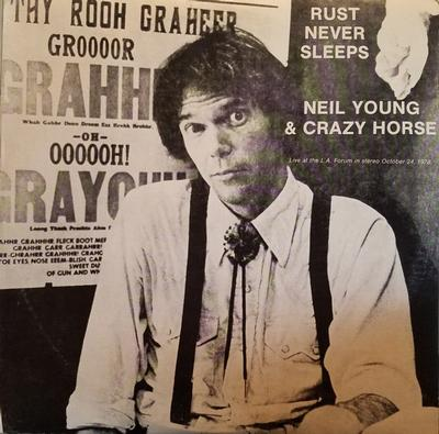YOUNG, NEIL & CRAZY HORSE - RUST NEVER SLEEPS - LIVE AT THE L.A. FORUM (OCTOBER 24, 1978) US Pressing (2LP)