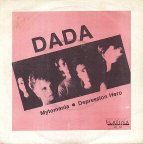 "DADA - MYTOMANIA / Depression Hero (7"")"