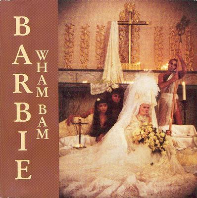 """BARBIE - WHAM BAM / The Butcher (7"""")"""