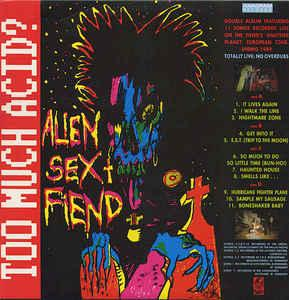 ALIEN SEX FIEND - TOO MUCH ACID? UK double album (2LP)