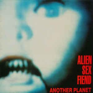 ALIEN SEX FIEND - ANOTHER PLANET UK (LP)