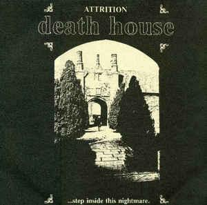 ATTRITION - DEATH HOUSE 1987 re-issue, re-mastered (LP)
