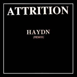 "ATTRITION - HAYDN (REMIX) (12"")"