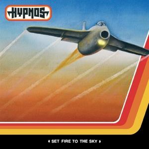 HYPNOS - SET FIRE TO THE SKY (LP)