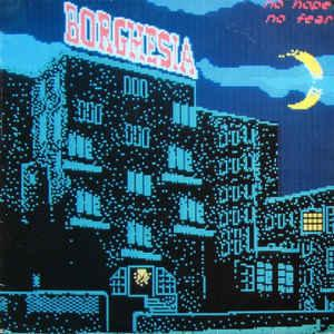 BORGHESIA - NO HOPE NO FEAR Belgian pressing (LP)