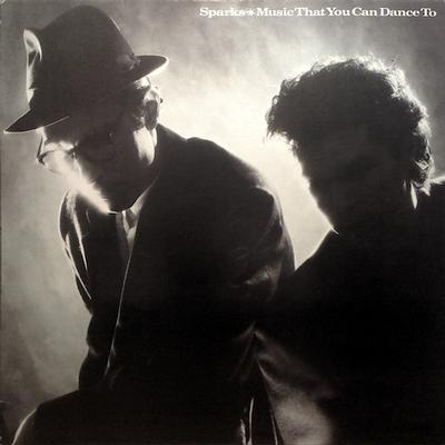 SPARKS - MUSIC THAT YOU CAN DANCE TO German pressing (LP)