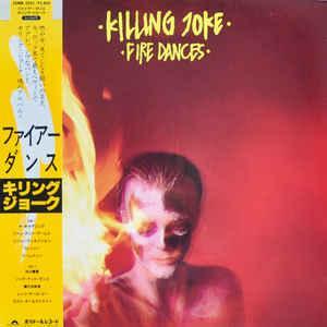 KILLING JOKE - FIRE DANCES Rare Japanese edition, with OBI and insert! (LP)