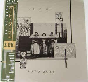 SPK - AUTO-DA-FÉ Very rare Japanese edition, with OBI and insert! (LP)