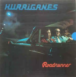 HURRIGANES - ROADRUNNER Swedish pressing, pyramid labels (LP)