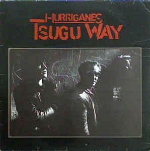 HURRIGANES - TSUGU WAY Finnish original pressing, Love Records (LP)