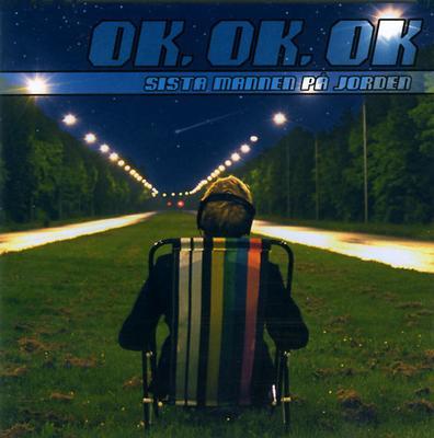 SISTA MANNEN PÅ JORDEN - OK OK OK 3rd album (CD)