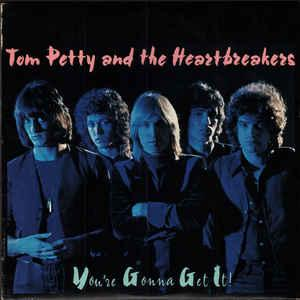 TOM PETTY AND THE HEARTBREAKERS - YOU'RE GONNA GET IT! German 1991 re-issue, unplayed! (LP)