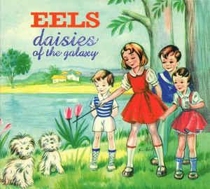 EELS - DAISIES OF THE GALAXY 2014 re-issue, gatefold sleeve, still sealed! (LP)