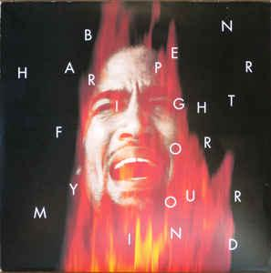 HARPER, BEN - FIGHT FOR YOUR MIND UK double album (2LP)