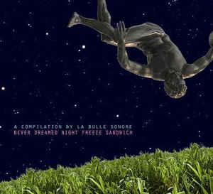 VARIOUS ARTISTS (SYNTH / ELECTRO) - NEVER DREAMED NIGHT FREEZE SANDWICH French compilation, still sealed! (CD)
