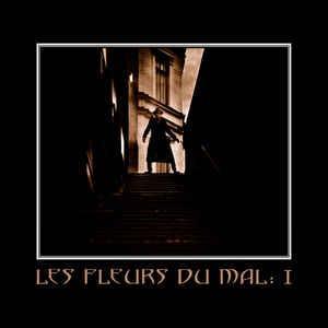 LES FLEURS DU MAL - LES FLEURS DU MAL: I 5-track cd EP (CDM)