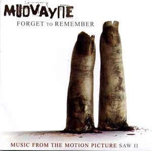 "MUDVAYNE - FORGET TO REMEMBER U.S. enhanced promo cd single for ""Saw II"", sealed! (CDS)"