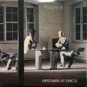 YAZOO - UPSTAIRS AT ERIC'S UK pressing (LP)