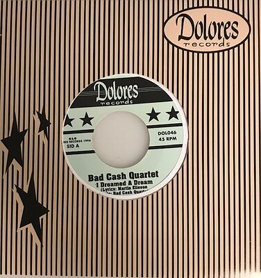 "BAD CASH QUARTET - I DREAMED A DREAM rare pink vinyl (7"")"